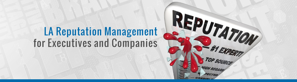 LA-Reputation-Management-for-Executives-and-Companies