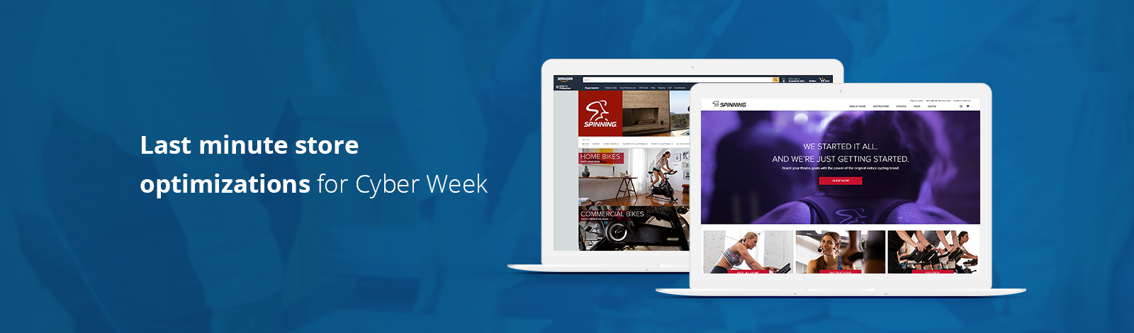 Last minute store optimizations for Cyber Week