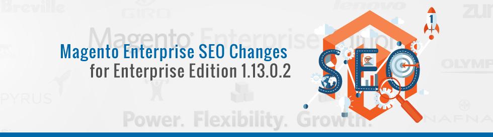 Magento-Enterprise-SEO-Changes