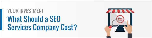 Your Investment: What Should a SEO Services Company Cost