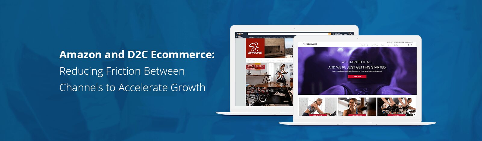 Amazon & D2C Ecommerce: Reducing Friction to Accelerate Growth