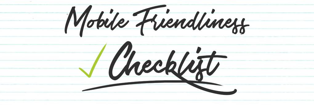 Mobile Friendliness Checklist