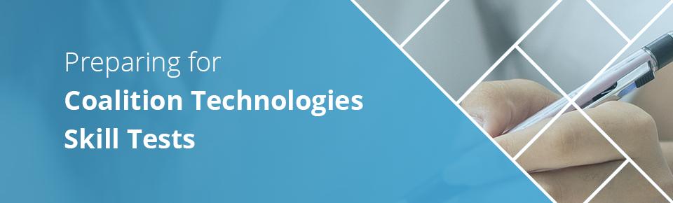 Preparing for Coalition Technologies Skills Test