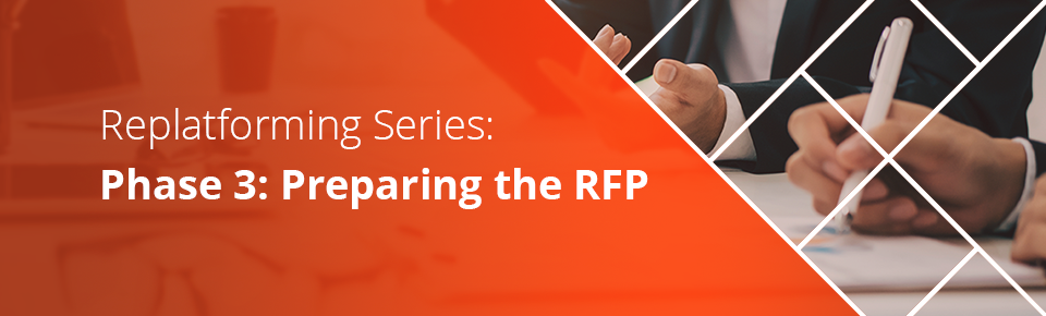 Replatforming: Phase 3: Preparing the RFP