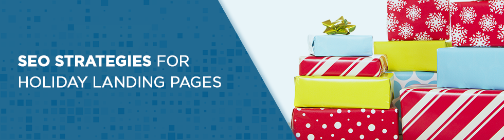 SEO Strategies for Holiday Landing Pages